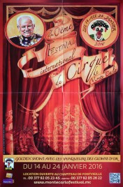 40eme Festival International du Cirque de Monte-Carlo Circus poster - Monaco, 2016