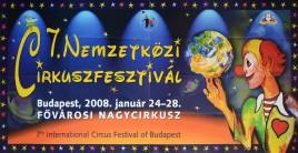 7. Nemzetközi Cirkuszfesztivál Circus poster - Hungary, 2008