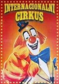 Internacionalni Cirkus Circus poster - Serbia, 2012