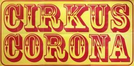 Cirkus Corona Circus poster - Serbia, 2012