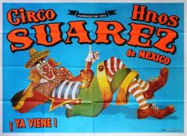 Circo Hnos Suarez Circus poster - Mexico, 2016