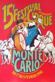 15e Festival International du Cirque de Monte-Carlo Circus poster - Monaco, 1990