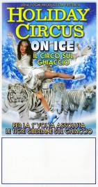 Holiday Circus On Ice (Il Circo sul Ghiaccio) Circus poster - Italy, 2015