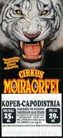 Cirkus Moira Orfei Circus poster - Italy, 2004