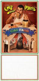 Circo Acquatico Bellucci presenta Ciao Italia! Circus poster - Italy, 2013