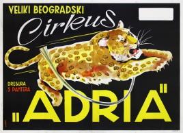 Cirkus Adria Circus poster - Serbia, 1954