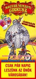 Magyar Nemzeti Circusz Circus poster - Hungary, 2007