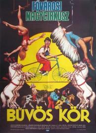Fovarosi Nagycirkusz Circus poster - Hungary, 1982