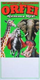 Orfei - Mamma Mia!!! Circus poster - Italy, 0