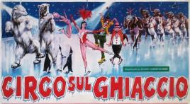 Circo sul Ghiaccio Circus poster - Italy, 1979