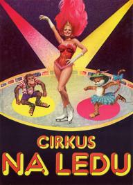 Cirkus Na Ledu Circus poster - Italy, 1976
