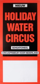 Holiday Water Circus Circus poster - Netherlands, 0