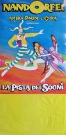 Nando Orfei - La Pista dei Sogni Circus poster - Italy, 1991
