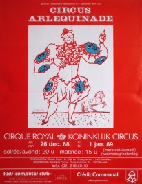 Circus Arlequinade - Cirque Royal Circus poster - Belgium, 1988