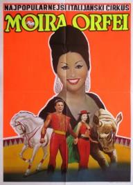 Cirkus Moira Orfei Circus poster - Italy, 1995
