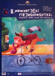 5. Nemzetközi Cirkuszfesztivál Circus poster - Hungary, 2004