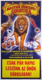 Magyar Nemzeti Circusz Circus poster - Hungary, 2005