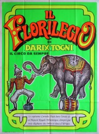 Il Florilegio di Darix Togni Circus poster - Italy, 0