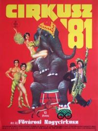 Cirkusz '81 - Fovarosi Nagycirkusz Circus poster - Hungary, 1981