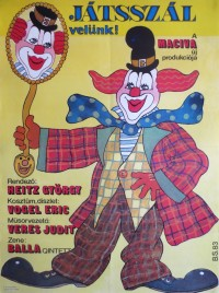 Játsszál velünk! Circus poster - Hungary, 1983
