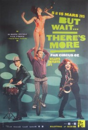 Circus OZ - But Wait... There's More Circus poster - Australia, 2015