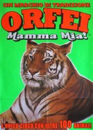 Orfei - Mamma Mia! Circus poster - Italy, 0