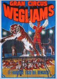 Gran Circus Wegliams Circus poster - Italy, 2001