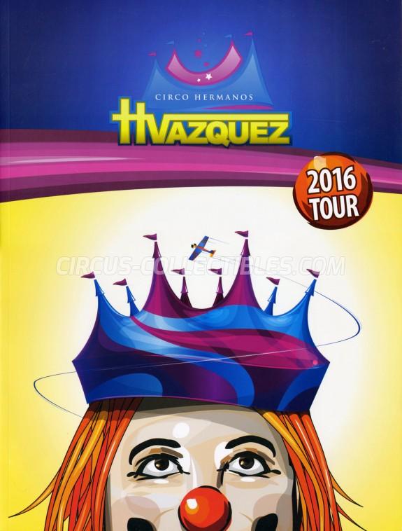 Hermanos Vazquez Circus Program - Mexico, 2016
