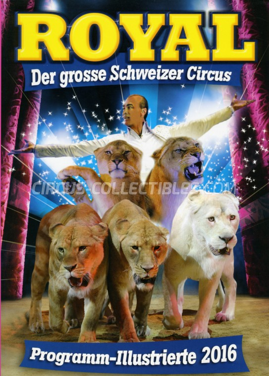 Royal (CH) Circus Program - Switzerland, 2016
