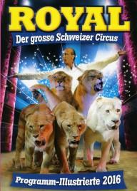 Circus Royal - Program - Switzerland, 2016