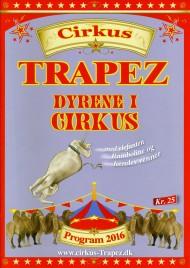 Cirkus Trapez - Program - Denmark, 2016