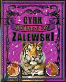 Cyrk Zalewski - Program - Poland, 2016