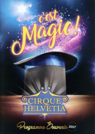 Cirque Helvetia - Program - Switzerland, 2017