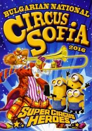 Bulgarian National Circus Sofia - Program - Bulgaria, 2016