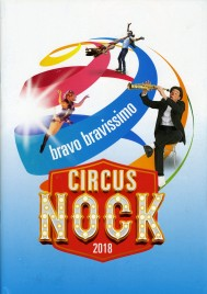 Circus Nock - Program - Switzerland, 2018