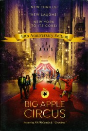 Big Apple Circus - 40th Anniversary Edition - Program - USA, 2017