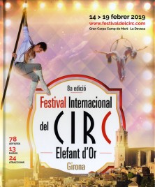 8a Festival International del Circ de Girona - Program - Spain, 2019