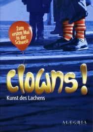 Clowns! - Program - Switzerland, 2019