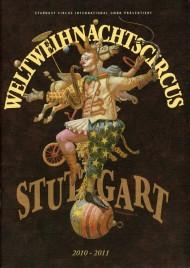 Weltweihnachtscircus Stuttgart - Program - Germany, 2010