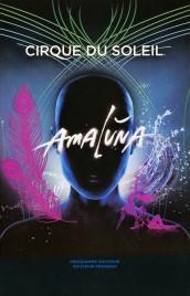 Cirque du Soleil - Amaluna - Program - Canada, 2012