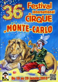 36e Festival International du Cirque de Monte-Carlo - Program - Monaco, 2012