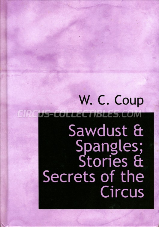 Sawdust & Spangles; Stories & Secrets of the Circus - Book - 0