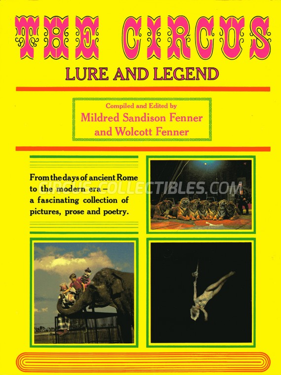The Circus: Lure and Legend - Book - 1970