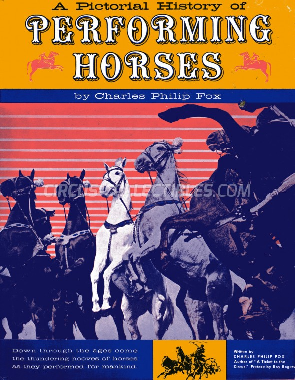 A Pictorial History of Performing Horses - Book - 1960