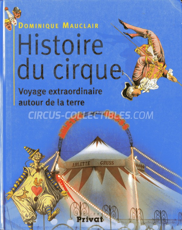 Histoire du Cirque - Book - 2003