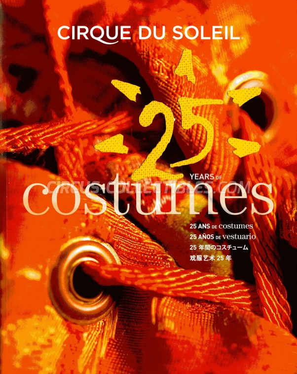 Cirque du Soleil - 25 Years of Costumes - Book - 2009