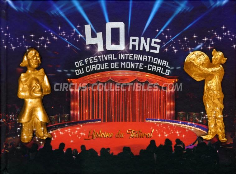 40 Ans de Festival du Cirque de Monte-Carlo - Book - 2016