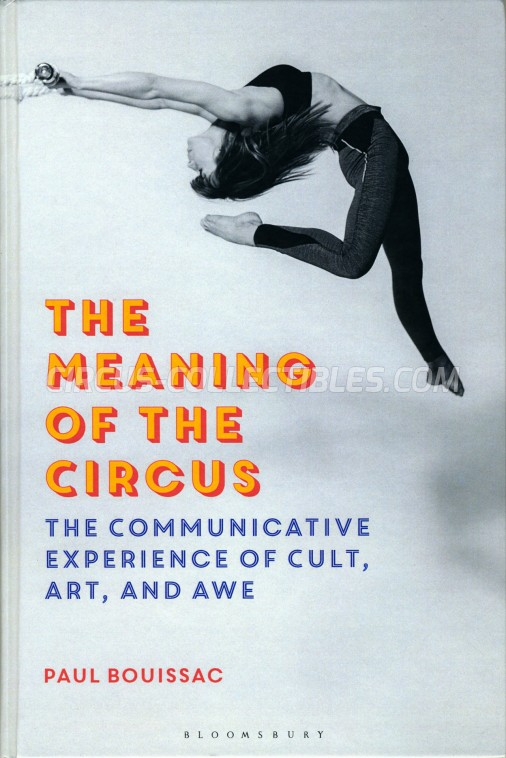 The Meaning of the Circus - Book - 2018