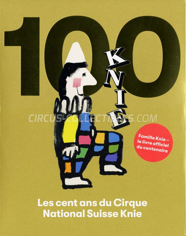 Les cent ans du Cirque National Suisse Knie - Book - 2019