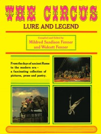 The Circus: Lure and Legend - Book - USA, 1970